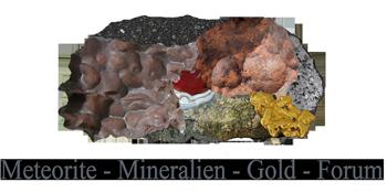 Meteorite-Mineralien-Gold-Forum.de